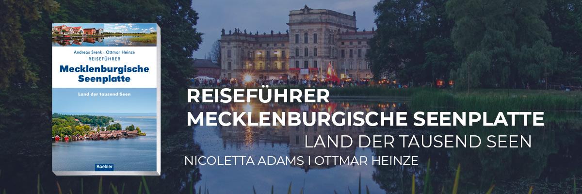 Andreas Srenk I Ottmar Heinze Reiseführer Mecklenburgische Seenplatte Land der tausend Seen