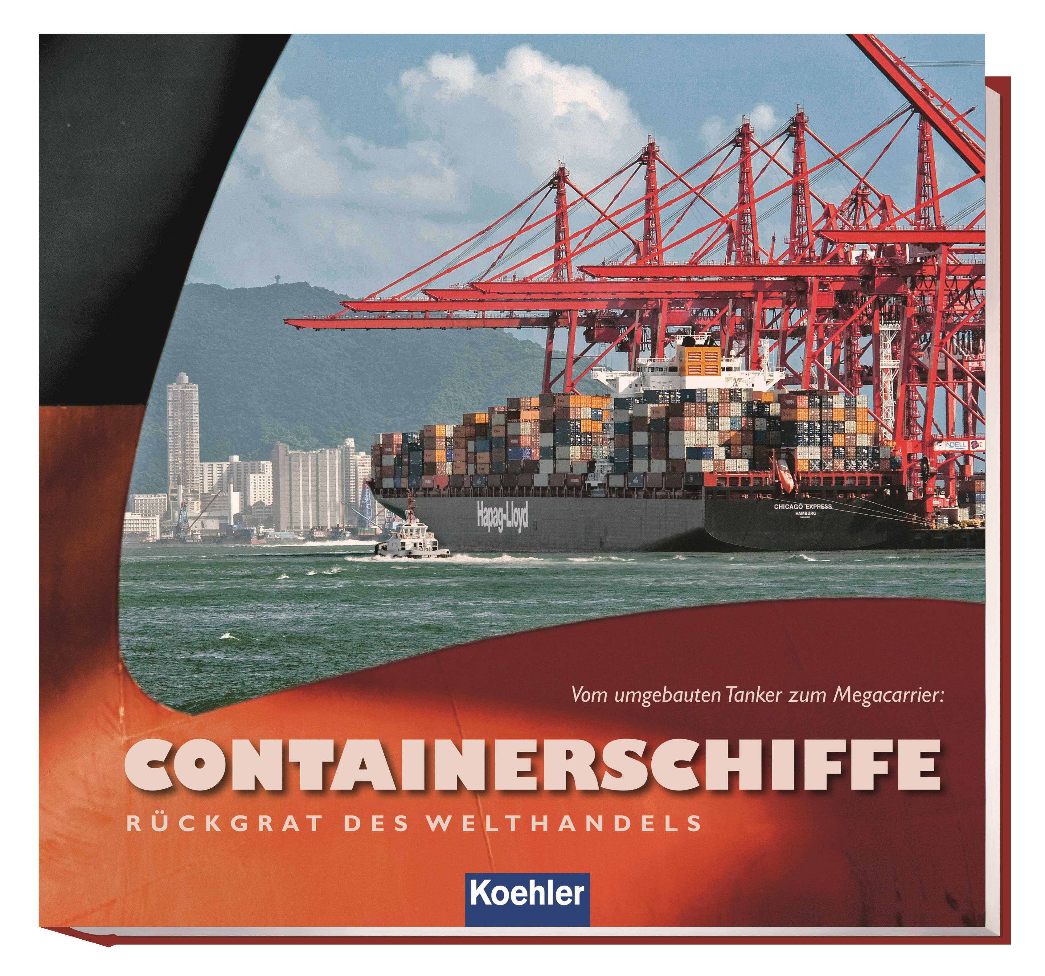Witthöft, Hans Jürgen – Containerschiffe - Rückgrat des Welthandels