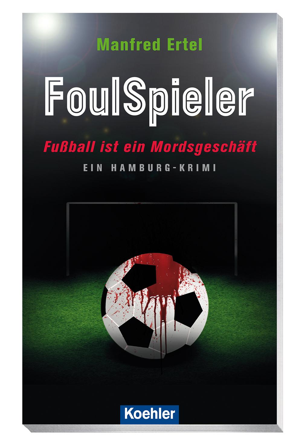 9783782213219 Cover Manfred Ertel - Foulspieler