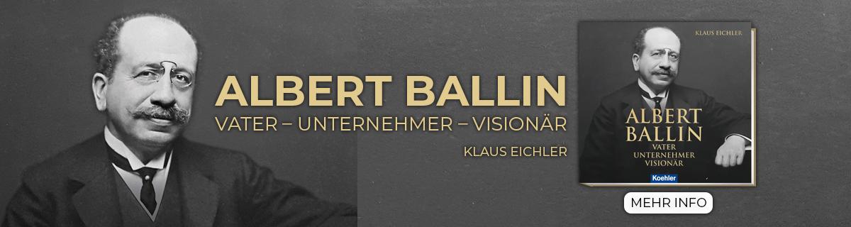 Eichler, Klaus – ALBERT BALLIN Vater – Unternehmer – Visionär