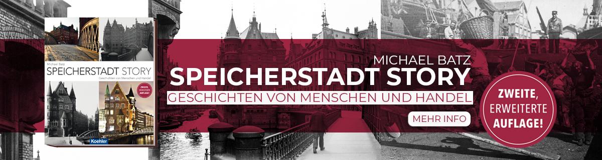 Batz, Michael: Speicherstadt Story – Geschichten von Menschen und Handel