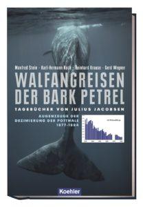 Buch Walfangreisen der Bark Petrel