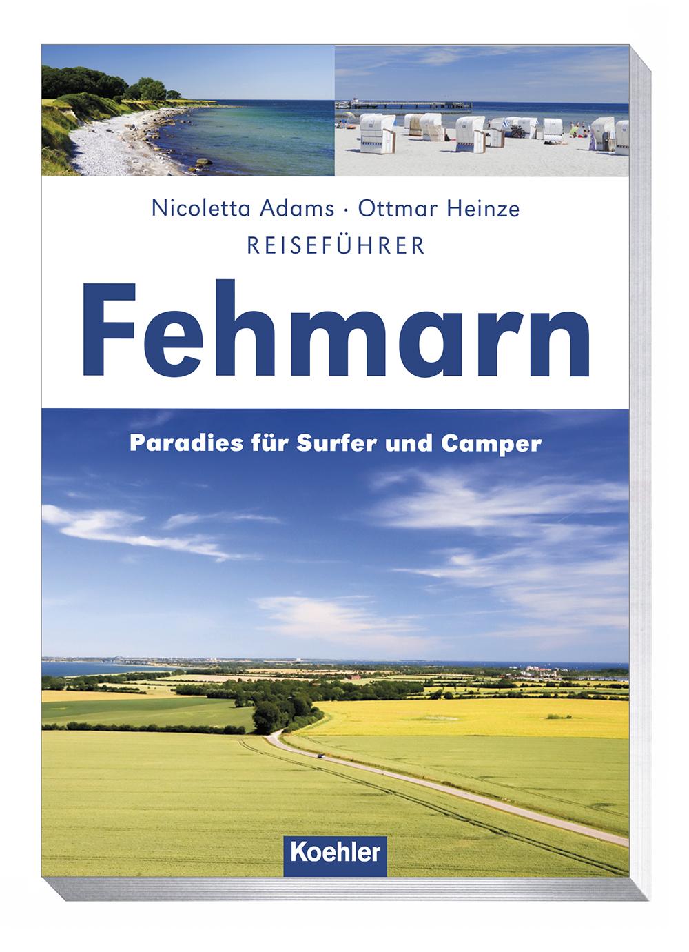 Nicoletta Adams Ottmar Heinze Reiseführer Fehmarn Paradies für Surfer und Camper Cover Download